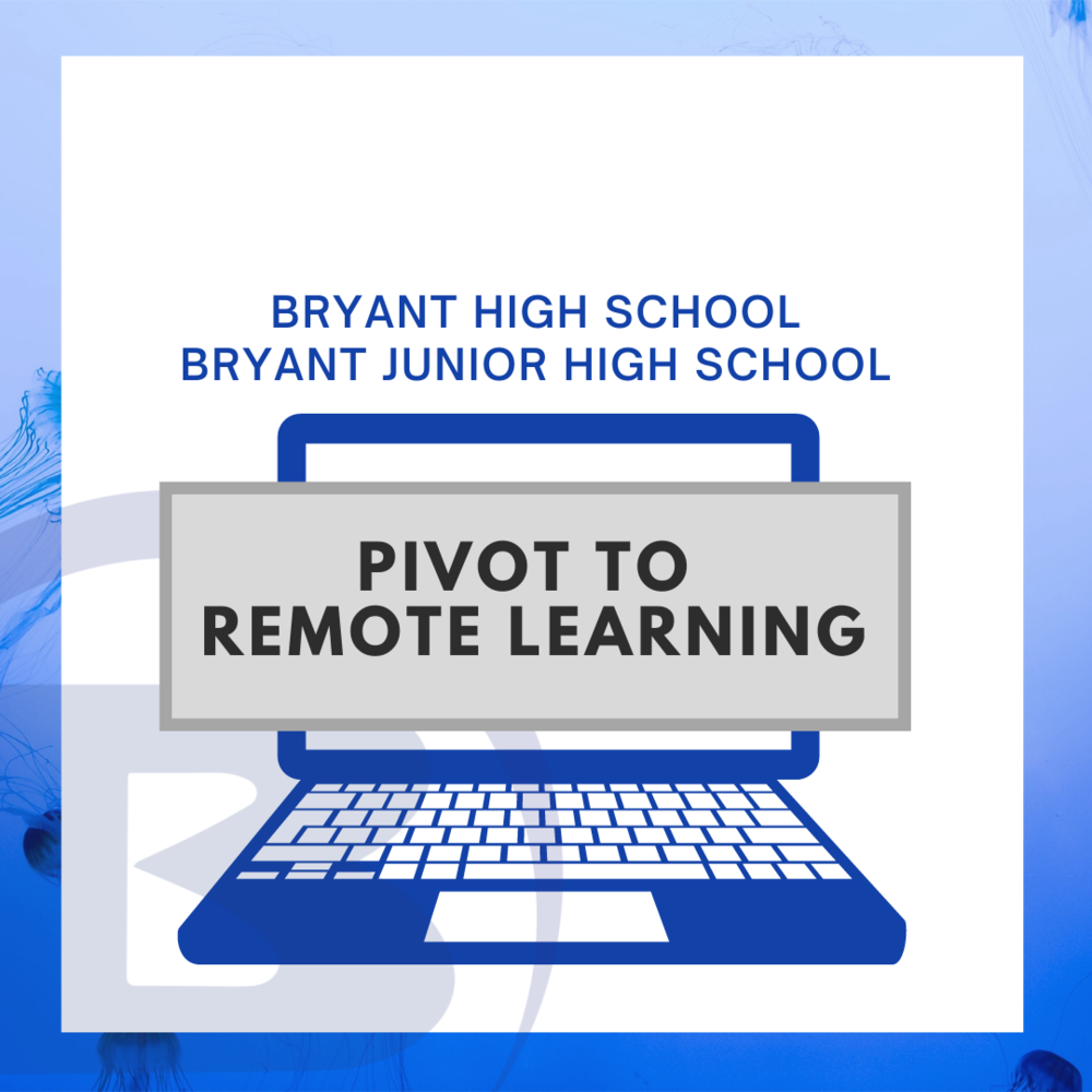 BHS/BJHS Remote Learning Day